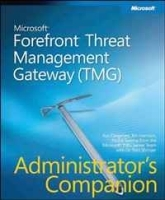 Microsoft(r) Forefront(tm) Threat Management Gateway (Tmg) Administrator's Companion (Pro -Administrator's Campanion) артикул 13207b.
