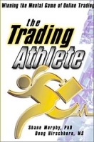 The Trading Athlete: Winning the Mental Game of Online Trading артикул 13214b.