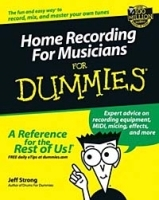 Home Recording for Musicians for Dummies артикул 13215b.