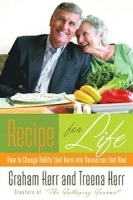 Recipe for Life: How to Change Habits That Harm into Resources That Heal артикул 13246b.