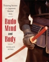 Budo Mind and Body: Training Secrets of the Japanese Martial Arts артикул 13312b.