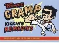Vinnie's Cramp-Kicking Remedies: And Other Clever Cures For PMS, Bloating And More! артикул 13317b.