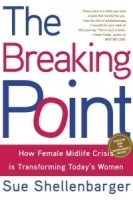 The Breaking Point : How Today's Women Are Navigating Midlife Crisis артикул 13322b.