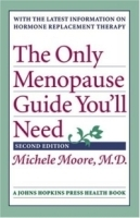 The Only Menopause Guide You'll Need (A Johns Hopkins Press Health Book) артикул 13323b.