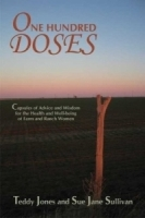 One Hundred Doses: Capsules of Advice And Wisdom for the Health And Well-being of Farm And Ranch Women артикул 13329b.