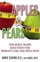 Apples & Pears : The Body Shape Solution for Weight Loss and Wellness артикул 13337b.