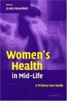 Women's Health in Mid-Life : A Primary Care Guide артикул 13346b.