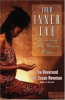 Your Inner Eve : Discovering God's Woman Within артикул 13351b.