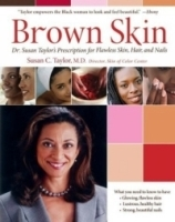 Brown Skin : Dr Susan Taylor's Prescription for Flawless Skin, Hair, and Nails артикул 13365b.